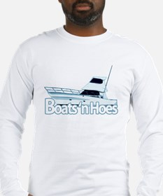 Boats n' hoes Long Sleeve T-Shirt