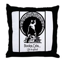 Books,Cats,Life is good Throw Pillow