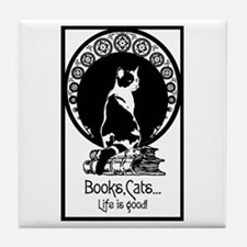 Books,Cats,Life is good Tile Coaster