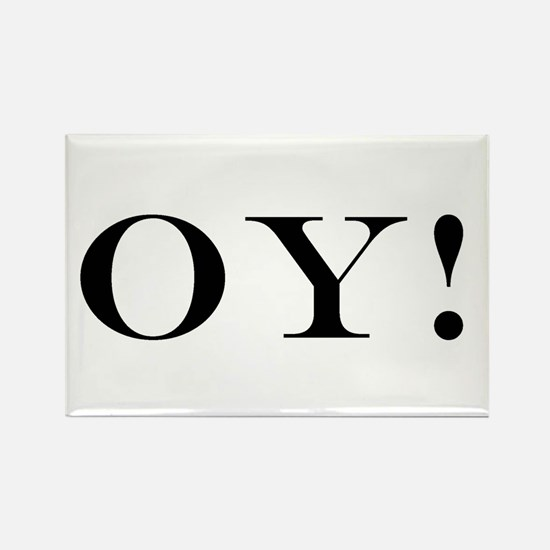 OY! Refrigerator Magnet