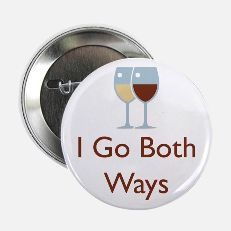 "I Go Both Ways 2.25"" Button"
