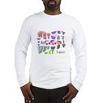 Wet T-shirt Contest Long Sleeve T-Shirt