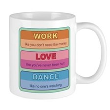 Work Love Dance Mug