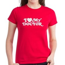 I Love My Doctor Tee