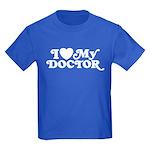 I Love My Doctor Kids Dark T-Shirt