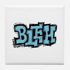 Bleh Tile Coaster