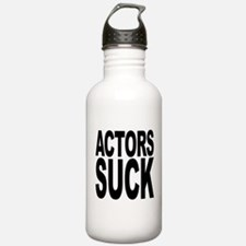 Actors Suck Water Bottle