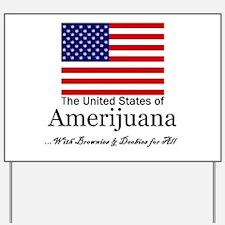 Amerijuana Yard Sign