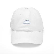 My Best Friend is an Ibizan H Baseball Cap