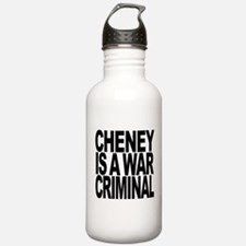 Cheney Is A War Criminal Water Bottle