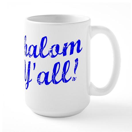 Shalom, Y'all! Large Mug