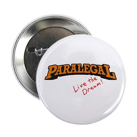 "Paralegal / Live 2.25"" Button (10 pack)"