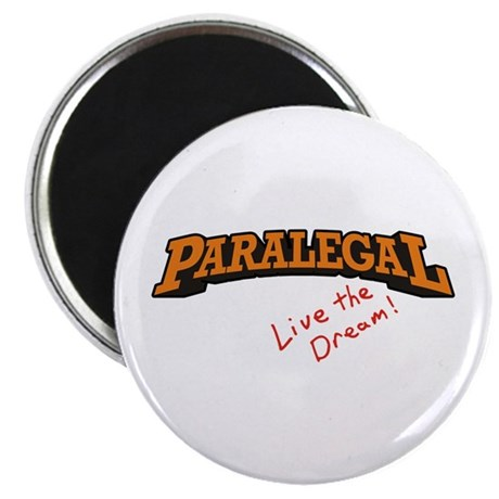 "Paralegal / Live 2.25"" Magnet (100 pack)"