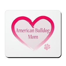 American Bulldog Mom Pink Heart Mousepad