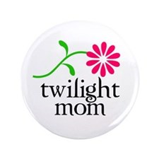 "Twilight Flower Mom 3.5"" Button"