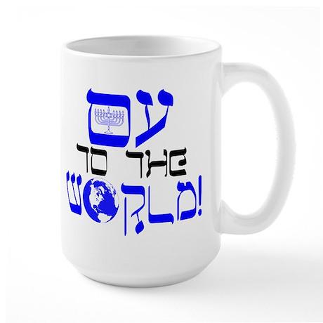Oy to the World! Large Mug