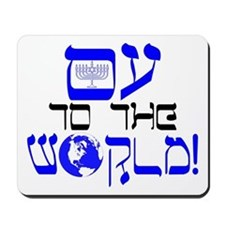 Oy to the World! Mousepad