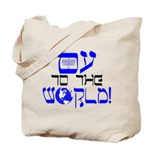 Oy to the World! Tote Bag