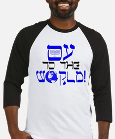 Oy to the World! Baseball Jersey