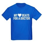 My Heart Beats For A Doctor Kids Dark T-Shirt