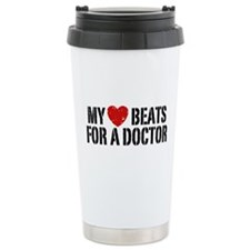 My Heart Beats For A Doctor Travel Mug