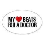 My Heart Beats For A Doctor Sticker (Oval)