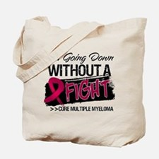 Myeloma Not Going Down Tote Bag
