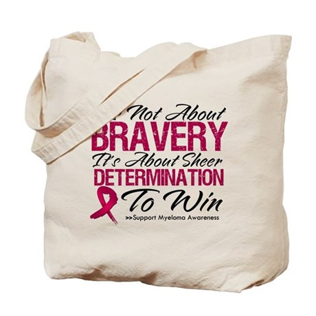 Multiple Myeloma Bravery Tote Bag