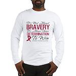 Multiple Myeloma Bravery Long Sleeve T-Shirt