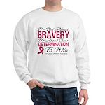 Multiple Myeloma Bravery Sweatshirt