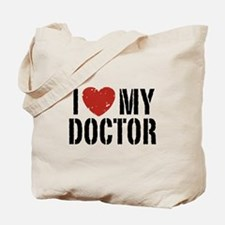 I Love My Doctor Tote Bag