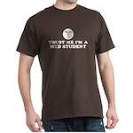 Trust Me I'm A Med Student Dark T-Shirt