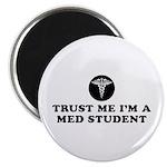 Trust Me I'm A Med Student Magnet