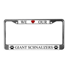 White We Love Our Giant Schnauzers Frame
