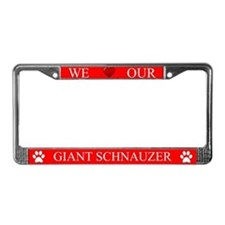 Red We Love Our Giant Schnauzer Frame
