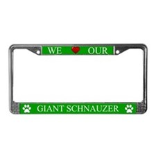 Green We Love Our Giant Schnauzer Frame