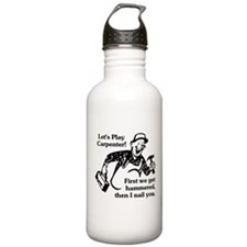 Let's Play Carpenter Water Bottle