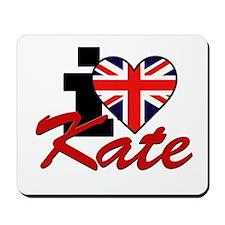 I Love Kate - Royal Family Mousepad