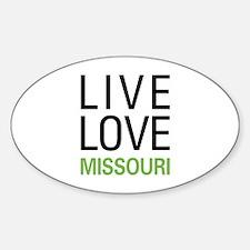 Live Love Missouri Decal
