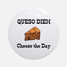 Cheese the Day! Ornament (Round)