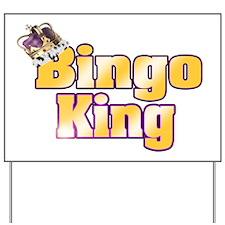 Bingo King Yard Sign