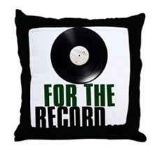 For the Record Throw Pillow