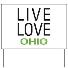 Live Love Ohio Yard Sign