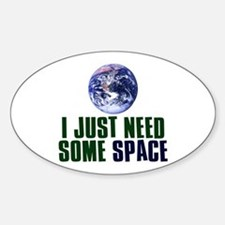 Astronaut Humor Sticker (Oval)