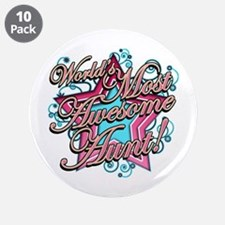 """Worlds Most Awesome Aunt 3.5"""" Button (10 pack)"""