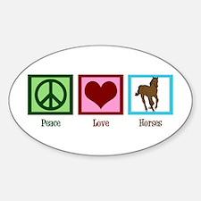 Peace Love Horses Decal
