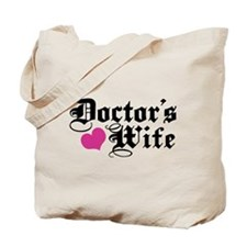 Doctor's Wife Tote Bag