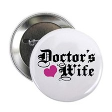 """Doctor's Wife 2.25"""" Button"""