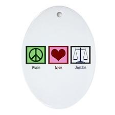Peace Love Justice Ornament (Oval)