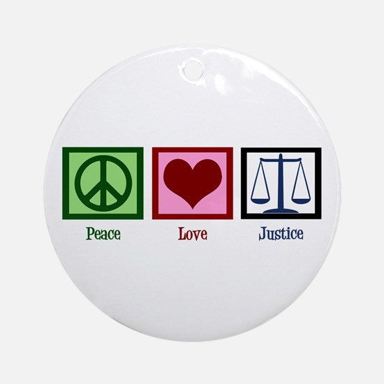 Peace Love Justice Ornament (Round)
